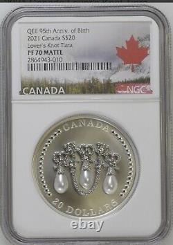 2021 $20 Canada 1oz Silver Proof Ngc Pf70 Queen Elizabeth Lover's Knot Tiara